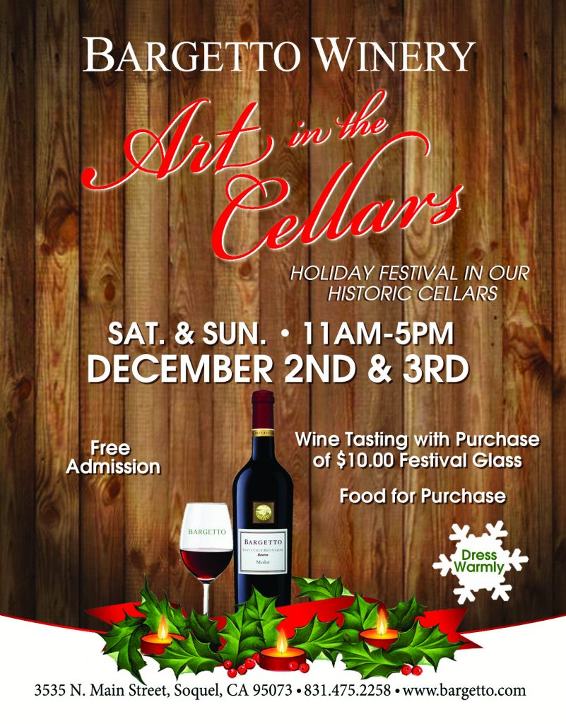 BARGETTO WINERY'S Annual Art in the Cellars @ BARGETTO WINERY'S Historic Cellars