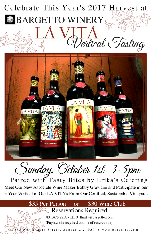 HARVEST CELEBRATION with a LA VITA Vertical Tasting @ BARGETTO WINERY