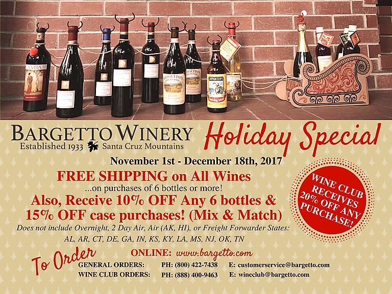 BARGETTO WINERY'S Holiday Special! @ BARGETTO WINERY